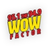 95.1 & 94.9 The Wow Factor