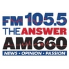 FM 105.5 and AM 660 The Answer